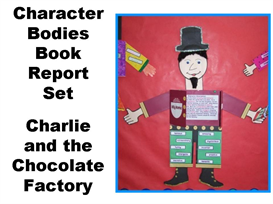 8 Character Body Book Report Projects - Charlie and the Chocolate Factory | Other Files | Documents and Forms