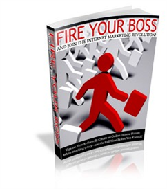 fire your boss - new ebook with plr
