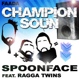 Champion Soun - Spoonface Feat. Ragga Twins | Music | Dance and Techno