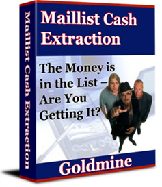 maillist cash extraction goldmine - new ebook with plr