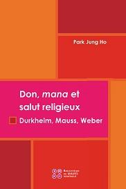 don, mana et salut religieux  durkheim, mauss, weber