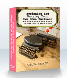 beginning and running your own home business