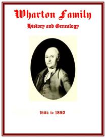 Wharton Family History and Genealogy   eBooks   History