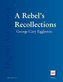 A Rebel's Recollections | eBooks | History