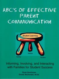 abc's of effective parent communication: informing, involving, and interacting with families for student success