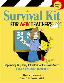 survival kit for new teachers: empowering educators for classroom success