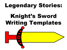 legendary stories:  knight's sword creative writing set