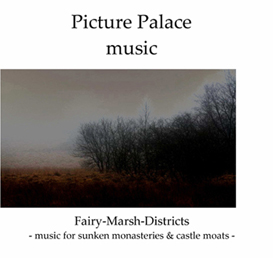 picture palace music - fairy marsh districts - complete