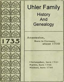 Uhler Family History and Genealogy   eBooks   History