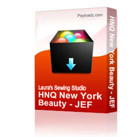 HNQ New York Beauty - JEF | Crafting | Embroidery