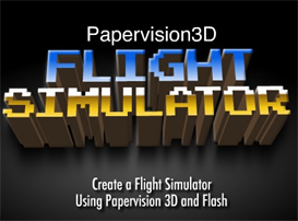 Papervision 3D Flight Simulator | Movies and Videos | Educational