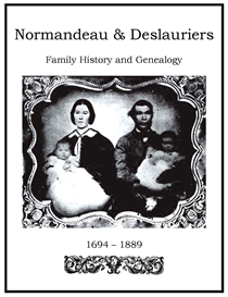 Normandeau Deslauriers Family History and Genealogy | eBooks | History