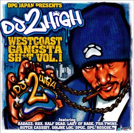 dj 2high presents west coast gangsta shit vol,2