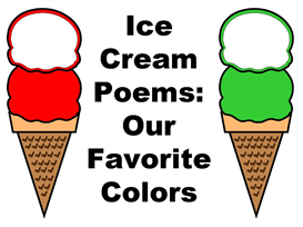 ice cream poems - our favorite color