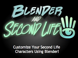 Blender and Second Life Tutorial | Movies and Videos | Educational