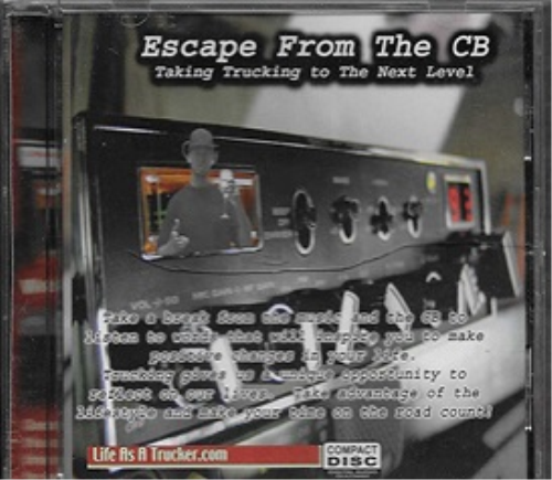 First Additional product image for - Escape From the CB - Taking Trucking To The Next Level
