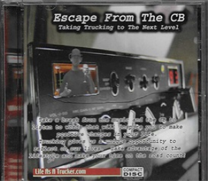 Escape From the CB - Taking Trucking To The Next Level | Audio Books | Self-help