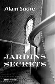 Jardins secrets de Alain Sudre | eBooks | Fiction