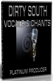 dirty south vocals & chants sample pack  -