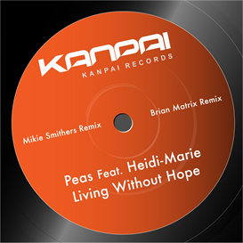Peas Featuring Heidi Marie Living Without Hope 320kbps MP3 EP | Music | Electronica