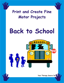print and create fine motor projects  back to school