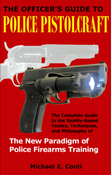 First Additional product image for - The Officer's Guide to Police Pistolcraft Ebook Edition