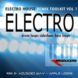 electro - electro house remix toolkit vol 1
