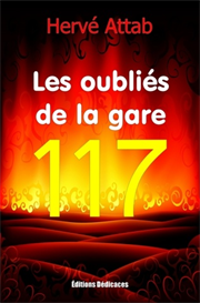 Les oublies de la gare 117 de Herve Attab | eBooks | Fiction