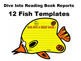 dive into reading book reports:  12 fish templates