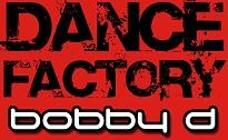 bobby d dance factory mix 11-3-07