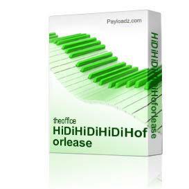 hidihidihidihoforlease
