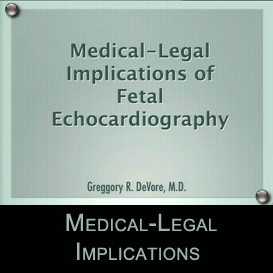 medical-legal implications of fetal echocardiography