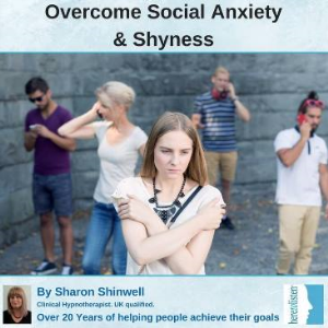 overcome social anxiety and social phobia with self hypnosis
