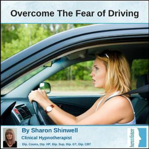 overcome fear of driving with self hypnosis