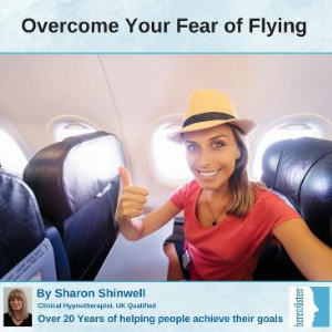 Overcome Fear of Flying with Self Hypnosis | Audio Books | Self-help