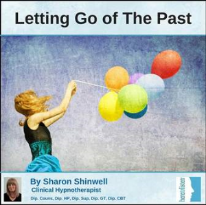 letting go of the past and moving on with self hypnosis
