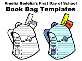 amelia bedelia's first day of school book bag writing templates
