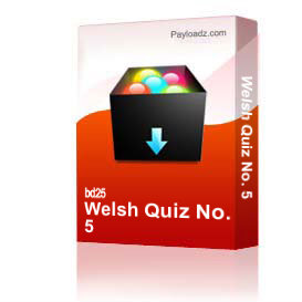 Welsh Quiz No. 5 | Other Files | Arts and Crafts