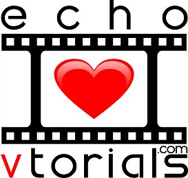 EchoVTorial Series | Movies and Videos | Educational