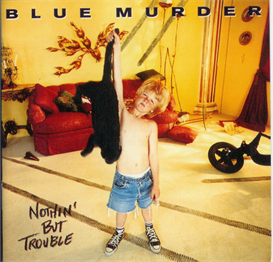 blue murder nothin' but trouble (1993) 320 kbps mp3 album