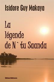 la legende de n tu saanda - de isidore guy makaya