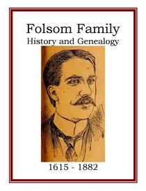 Folsom Family History and Genealogy | eBooks | History