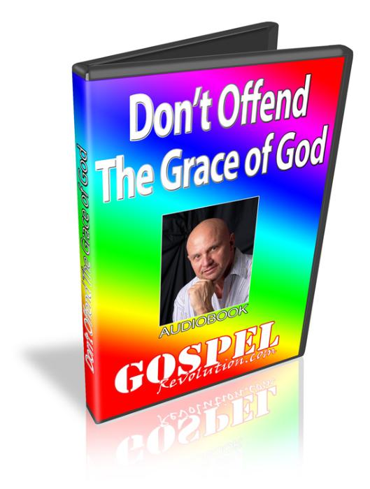 First Additional product image for - Don't Offend the Grace of God (MP3)