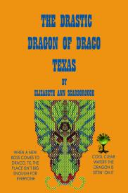 The Drastic Dragon of Draco, Texas   eBooks   Fiction
