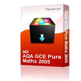 aqa gce pure maths 2005