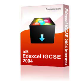 Edexcel IGCSE 2004 Intermediate | Other Files | Documents and Forms