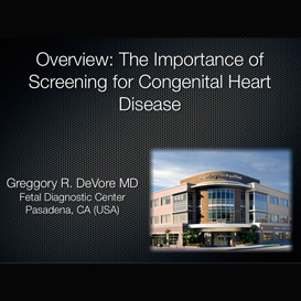 overview: the importance of screening for congenital heart disease