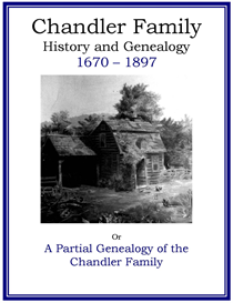 Chandler Family History and Genealogy | eBooks | History