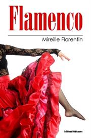 flamenco - de mireille florentin
