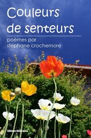 Couleurs de senteurs -  de Stephane Crochemore | eBooks | Poetry
